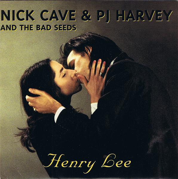Nick Cave And The Bad Seeds & PJ Harvey Henry Lee