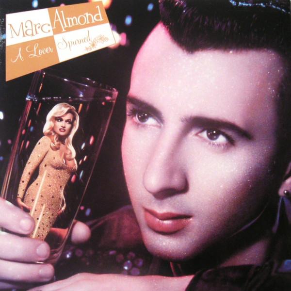 Almond, Marc A Lover Spurned Vinyl