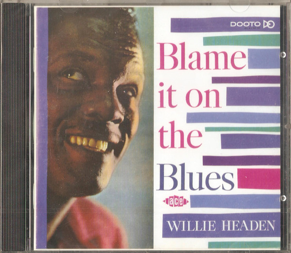 Headen, Willie Blame It On The Blues Vinyl