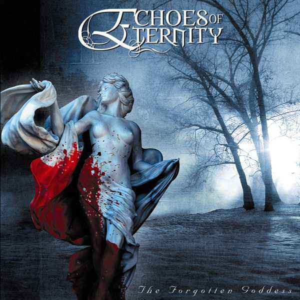 Echoes Of Eternity The Forgotten Goddess CD