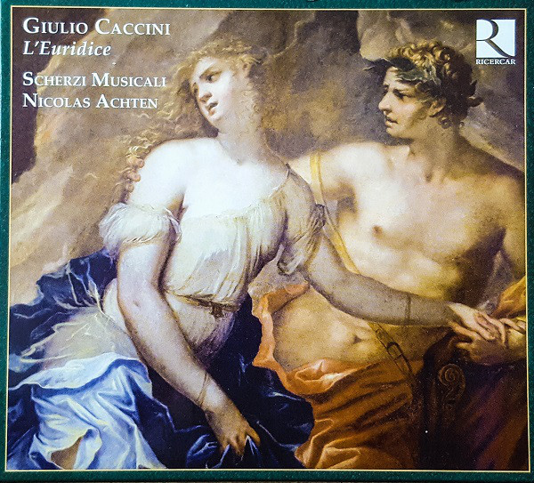 Caccini - Scherzi Musicali, Nicolas Achten L'Euridice