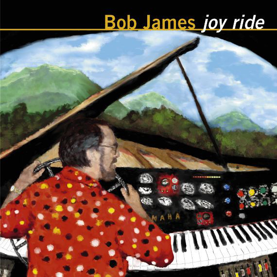 James, Bob Joy Ride