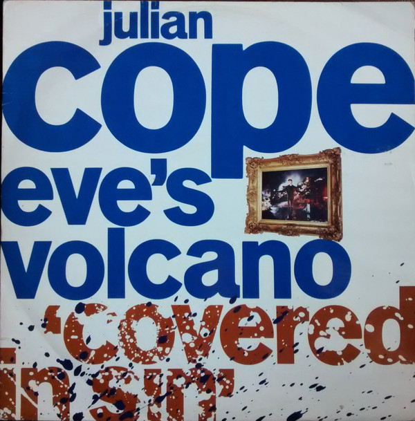 Cope, Julian Eve's Volcano (Covered In Sin) Vinyl