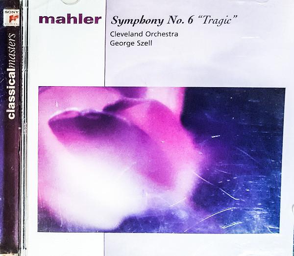 Mahler - George Szell Symphony No. 6