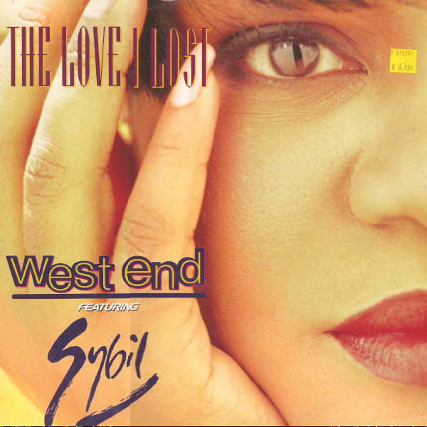 West End Featuring Sybil The Love I Lost Vinyl