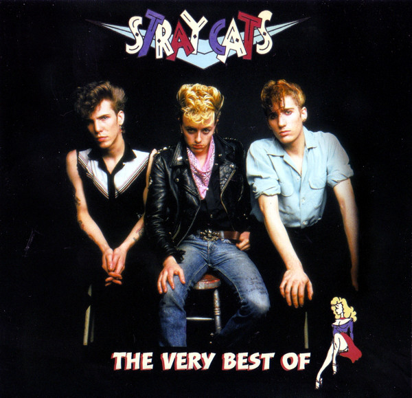 Stray Cats The Very Best Of Stray Cats