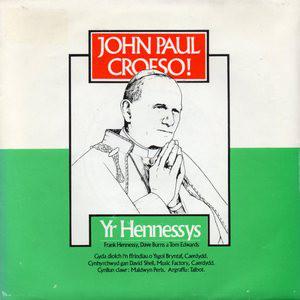 Yr Hennessys John Paul Croeso!
