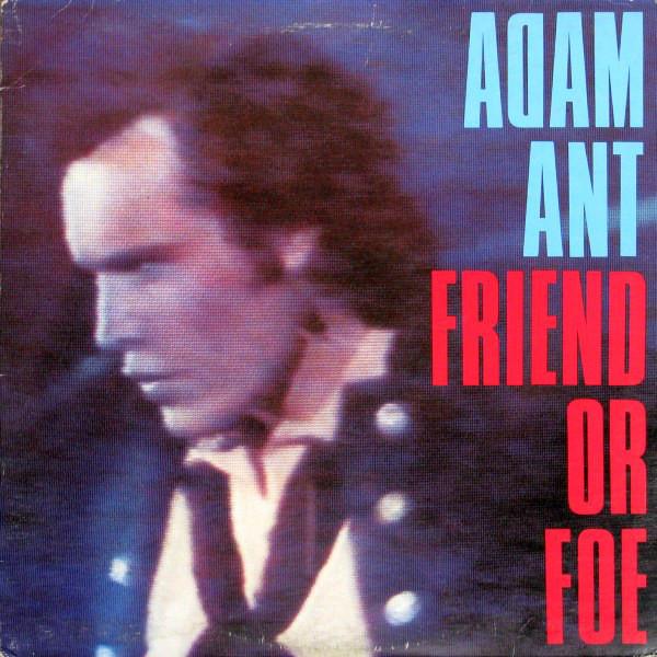 Adam Ant Friend Or Foe Vinyl