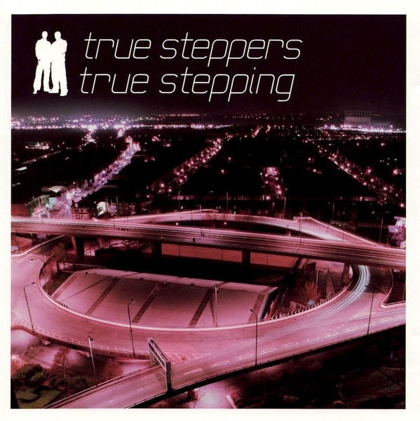 True Steppers True Stepping
