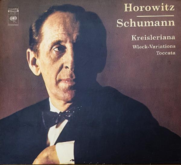 Schumann, Horowitz Kreisleriana • Wieck-Variations • Toccata Vinyl