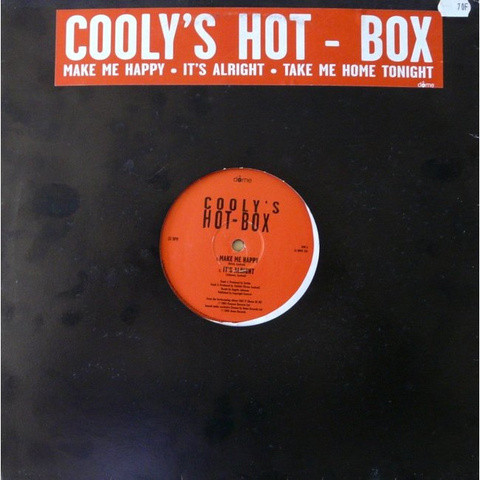 Cooly's Hot Box Make Me Happy / It's Alright / Take Me Home Tonight Vinyl