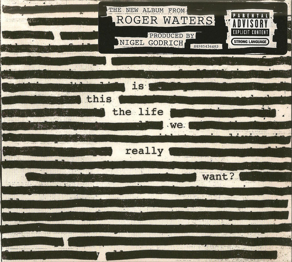 Waters, Roger Is This The Life We Really Want? CD