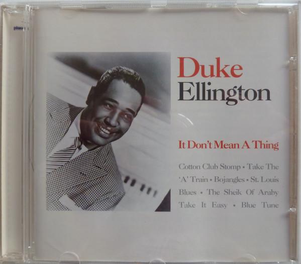 Ellington, Duke It Don't Mean A Thing