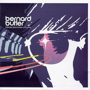 Butler, Bernard Friends & Lovers CD