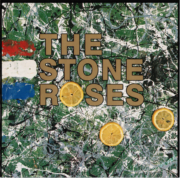 The Stone Roses The Stone Roses