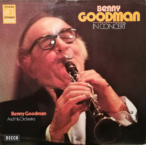 Benny Goodman And His Orchestra Benny Goodman In Concert Vinyl