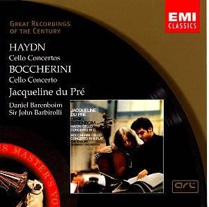 Haydn / Boccherini - Jacqueline du Pré, Daniel Barenboim, Sir John Barbirolli Cello Concertos