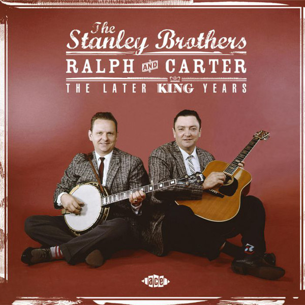 Stanley Brothers (The) The Later King Years Vinyl