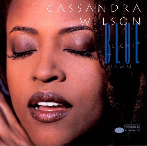 Wilson, Cassandra Blue Light Til Dawn
