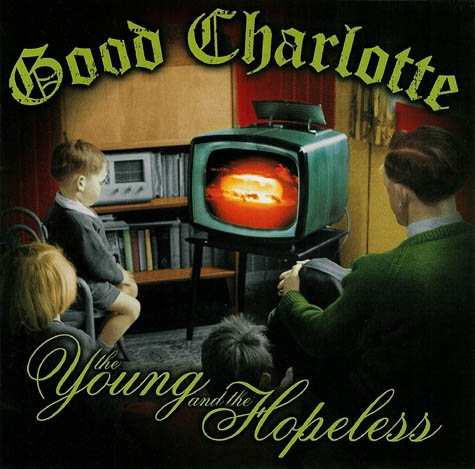Good Charlotte The Young And The Hopeless CD