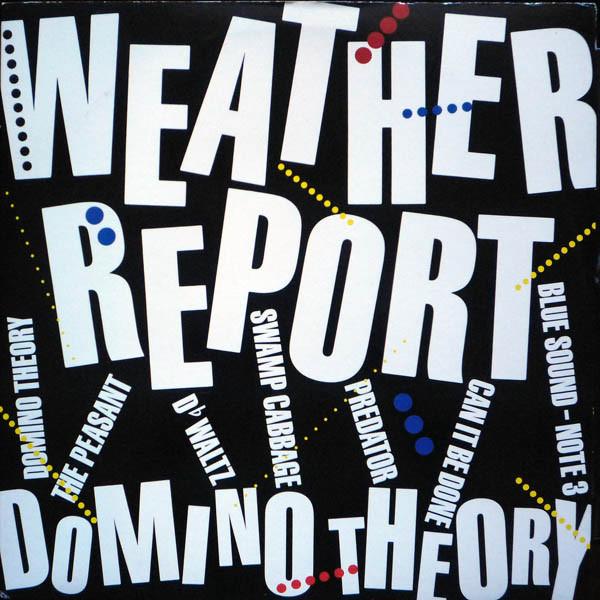 Weather Report Domino Theory Vinyl