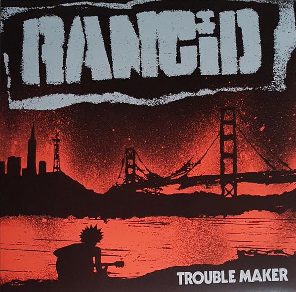 Rancid Trouble Maker  Vinyl