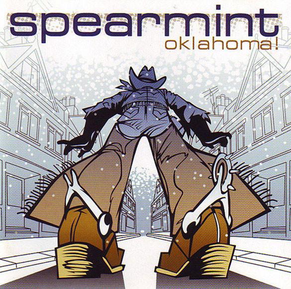 Spearmint Oklahoma!