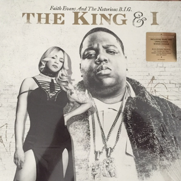 Faith Evans And The Notorious B.I.G The King & I