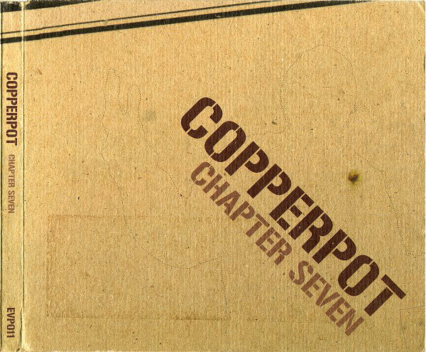 Copperpot Chapter Seven CD