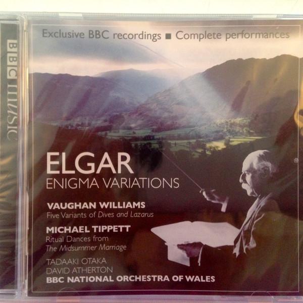 Elgar, Ralph Vaughan Williams, Sir Michael Tippett, Tadaaki Otaka, David Atherton, The BBC National Orchestra Of Wales Elgar Enigma Variations