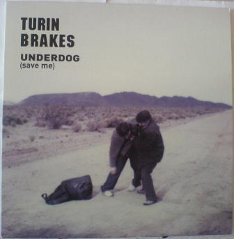 Turin Brakes Underdog (Save Me)