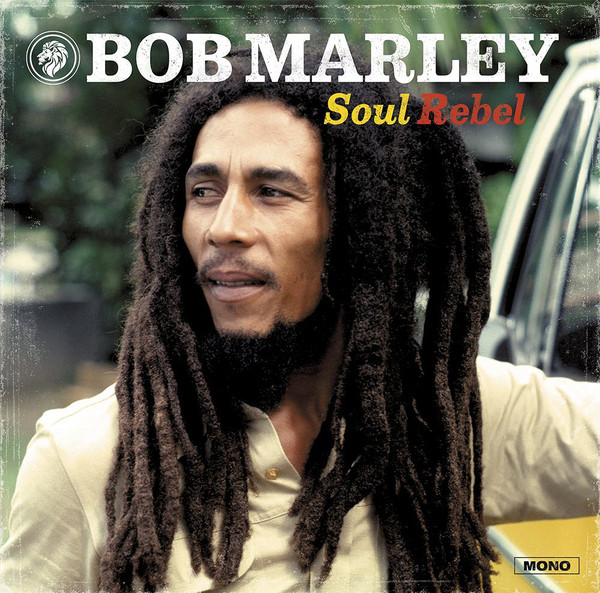 Marley, Bob & The Wailers Soul Rebel