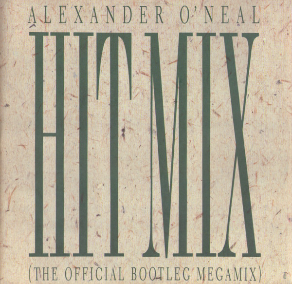 O'Neal, Alexander Hitmix (The Official Bootleg Megamix) Vinyl