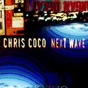 Coco, Chris Next Wave CD