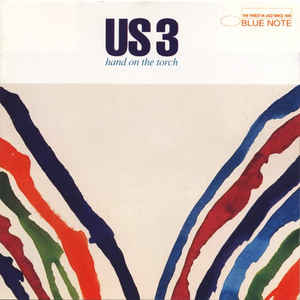 US3 Hand On The Torch Vinyl