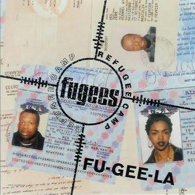 Fugees  Fu-Gee-La