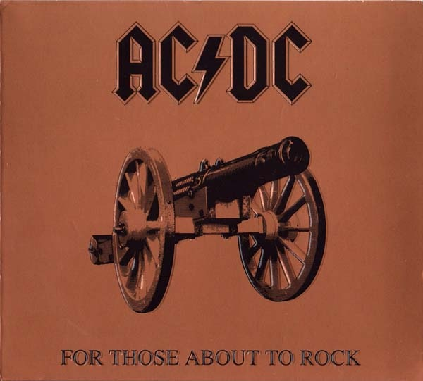 AC/DC For Those About To Rock