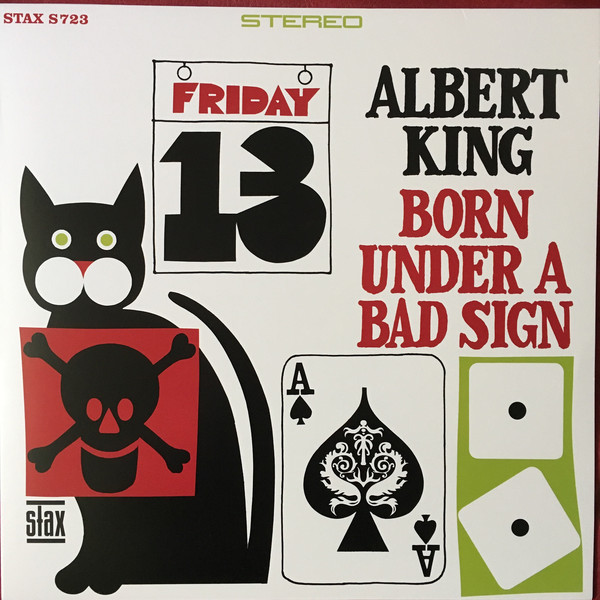 King, Albert Born Under A Bad Sign