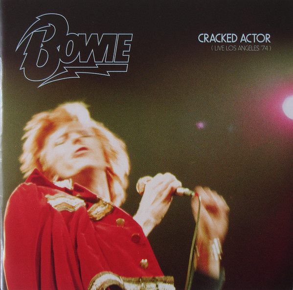 Bowie Cracked Actor (Live Los Angeles '74) CD
