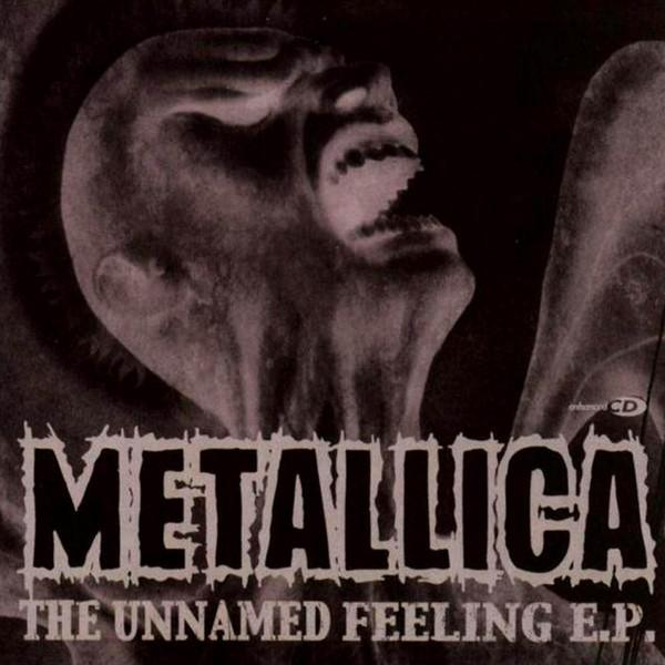 Metallica The Unamed Feeling E.P.
