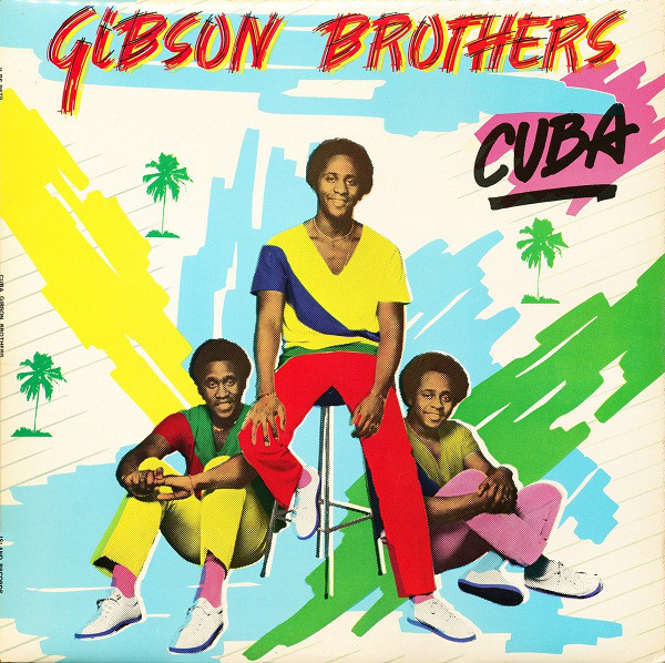 Gibson Brothers Cuba