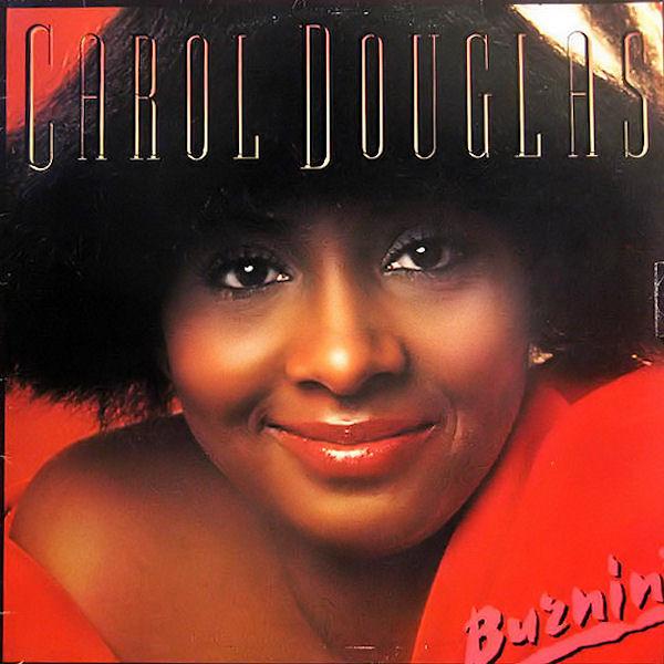 Douglas, Carol Burnin' Vinyl