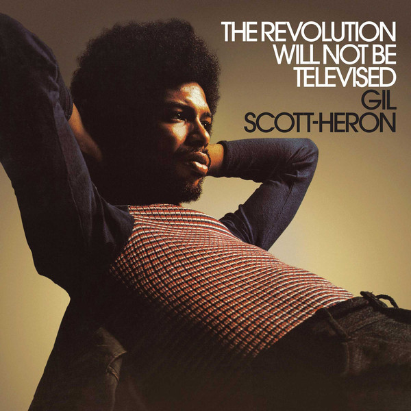 Scott-Heron, Gil The Revolution Will Not Be Televised