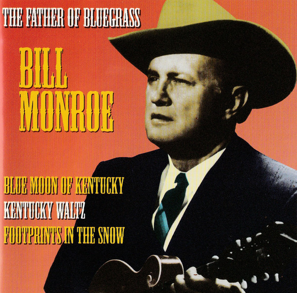 Monroe, Bill The Famous Country Music Makers