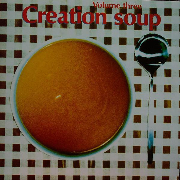 Various Artists Creation Soup Vol 3 Vinyl