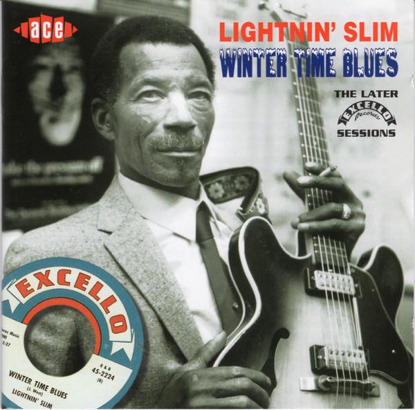 Lightnin' Slim Winter Time Blues