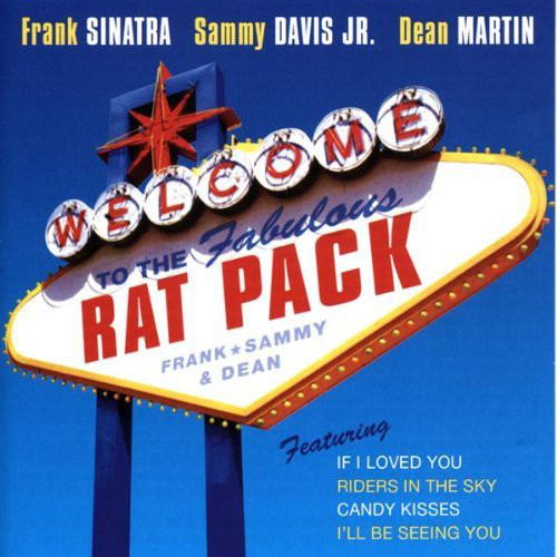 The Rat Pack Welcome To The Fabulous Rat Pack