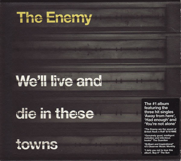 The Enemy Well Live And Die In These Towns