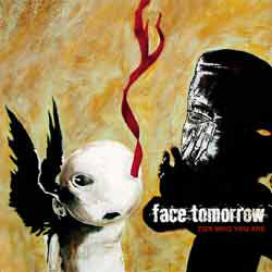 Face Tomorrow For Who You Are CD