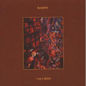 McCarthy I Am A Wallet Vinyl